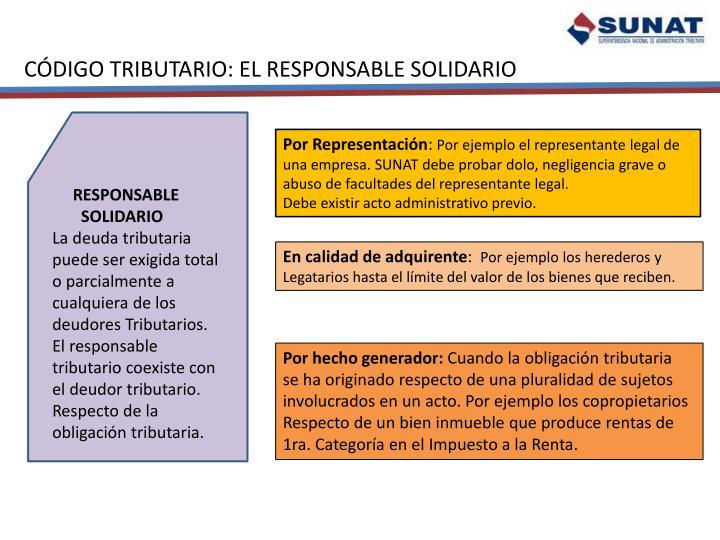 CÓDIGO TRIBUTARIO: EL RESPONSABLE SOLIDARIO