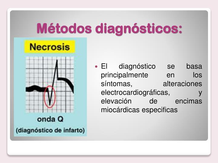 El diagnóstico se basa principalmente en los síntomas, alteraciones electrocardiográficas, y elevación de encimas miocárdicas especificas