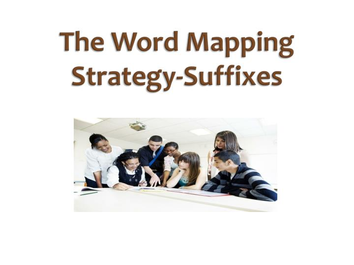 the word mapping strategy suffixes n.