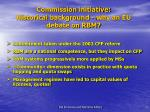 commission initiative historical background why an eu debate on rbm