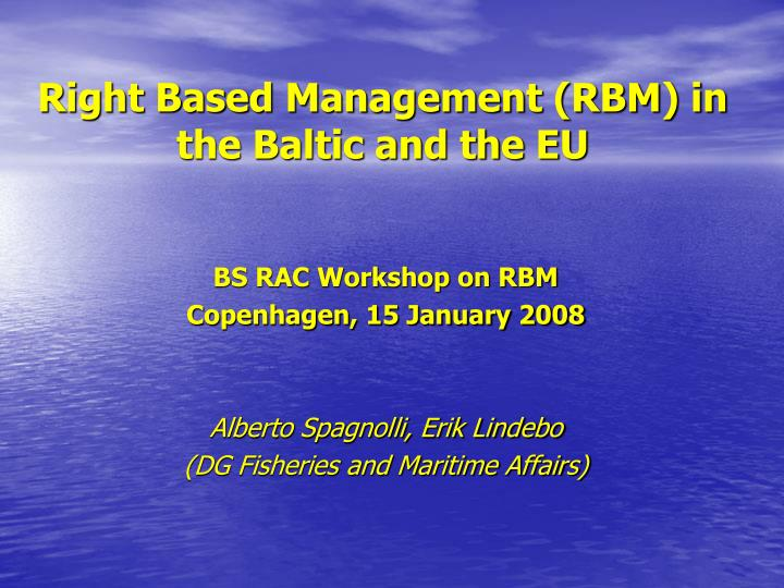 right based management rbm in the baltic and the eu n.