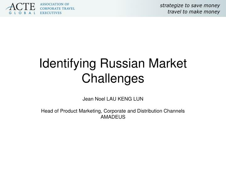 identifying russian market challenges n.