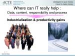 where can it really help data content responsibility and process