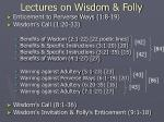 lectures on wisdom folly