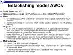 establishing model awcs