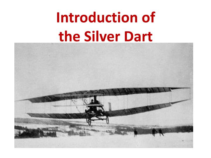 introduction of the silver dart n.