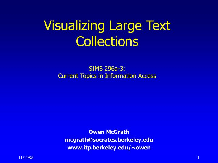 visualizing large text collections sims 296a 3 current topics in information access n.