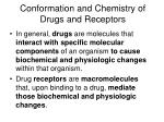 conformation and chemistry of drugs and receptors3