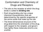 conformation and chemistry of drugs and receptors4