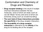 conformation and chemistry of drugs and receptors5