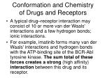 conformation and chemistry of drugs and receptors6