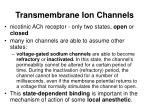 transmembrane ion channels