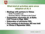 what kind of activities were since adoption of al 8