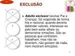 exclus o1