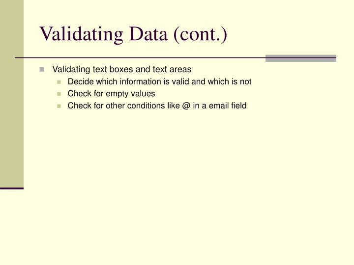 Validating Data (cont.)