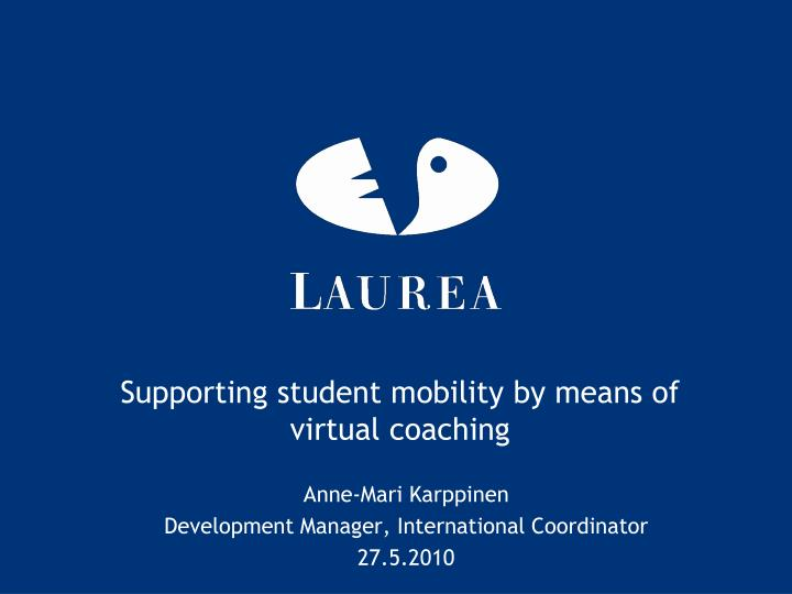 supporting student mobility by means of virtual coaching n.