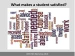 what makes a student satisfied