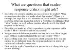 what are questions that reader response critics might ask