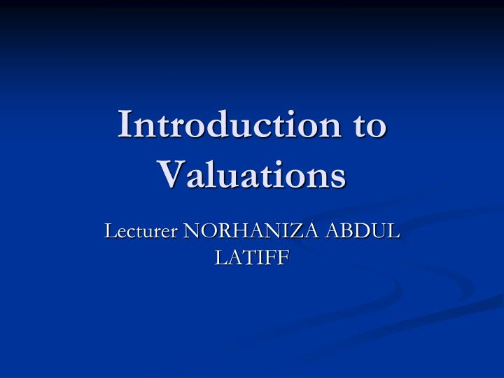 introduction to valuations n.