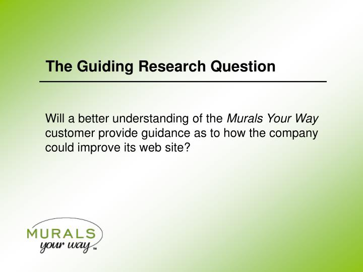 The Guiding Research Question