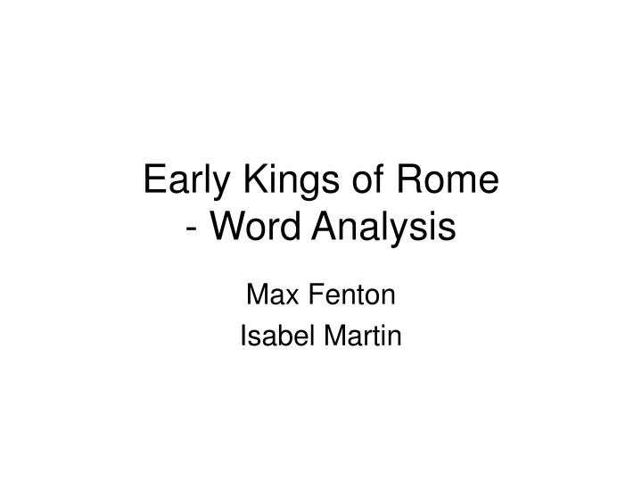 early kings of rome word analysis n.