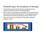 streamlining or de escalation of therapy