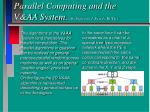 parallel computing and the v aa system by professor j peredy bute