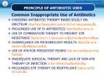 principle of antibiotic used