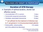 prolonged atb therapy or prophylaxis2