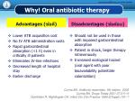 why oral antibiotic therapy