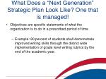 what does a next generation strategic plan look like one that is managed