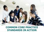 common core practice standards in action