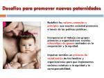 desaf os para promover nuevas paternidades