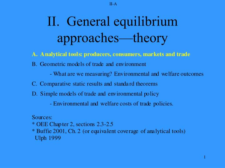 ii general equilibrium approaches theory n.