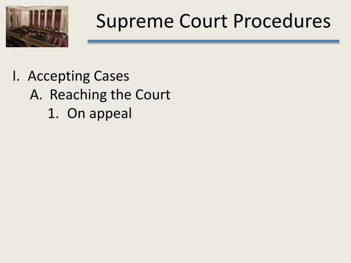 Accepting Cases
