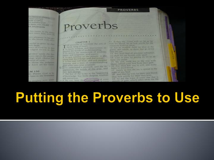 putting the proverbs to use n.