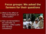 focus groups we asked the farmers for their questions