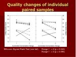 quality changes of individual paired samples