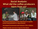 social analysis what did the coffee producers learn from us