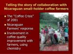 telling the story of collaboration with nicaraguan small holder coffee farmers