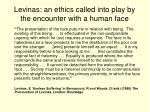levinas an ethics called into play by the encounter with a human face