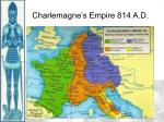 charlemagne s empire 814 a d