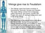 vikings give rise to feudalism