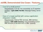 ebxml demonstrated use cases features
