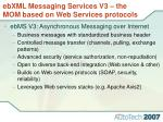 ebxml messaging services v3 the mom based on web services protocols