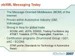 ebxml messaging today
