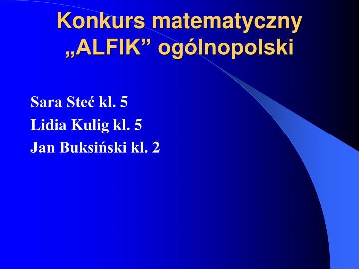"""Konkurs matematyczny """"ALFIK"""" ogólnopolski"""