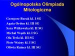 og lnopolska olimpiada mitologiczna