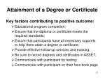 attainment of a degree or certificate14