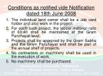 conditions as notified vide notification dated 18th june 2008